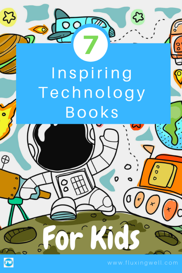 picture about Printable Technology called 7 Inspiring Technologies Textbooks for Youngsters - Fluxing Very well